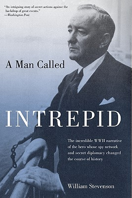 A Man Called Intrepid By Stevenson, William