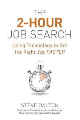 The 2-Hour Job Search By Dalton, Steve
